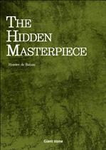 <발자크 작품 선집> The Hidden Masterpiece