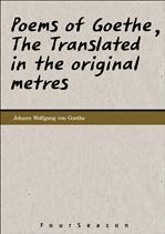 <세계의 명시 시리즈> Poems of Goethe, The Translated in the original metres