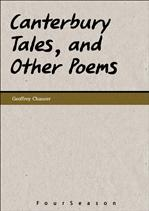 Canterbury Tales, and Other Poems