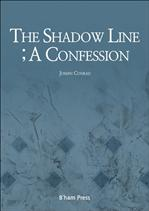 (The) Shadow Line; A Confession