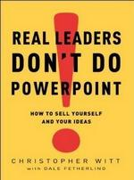 Real Leaders Don't Do PowerPoint (국문 요약본)