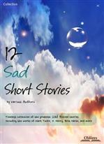 12 Sad Short Stories