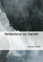 Reflections on Gandhi