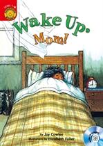 Wake Up, Mom!