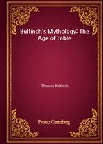 도서 이미지 - Bulfinch's Mythology: The Age of Fable