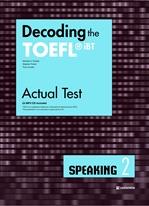 Decoding the TOEFL iBT Actual Test SPEAKING 2