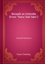 Beneath an Umbrella (From