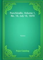 Punchinello, Volume 1, No. 16, July 16, 1870