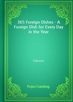 365 Foreign Dishes - A Foreign Dish for Every Day in the Year