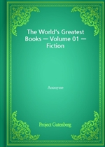 The World's Greatest Books - Volume 01 - Fiction