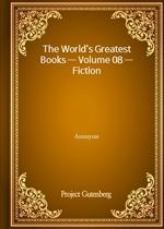 The World's Greatest Books - Volume 08 - Fiction