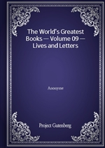 The World's Greatest Books - Volume 09 - Lives and Letters