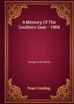 A Memory Of The Southern Seas - 1904