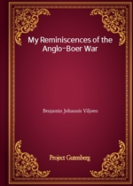 My Reminiscences of the Anglo-Boer War