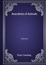 Anecdotes of Animals