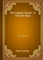 The Captain's Bunk - A Story for Boys