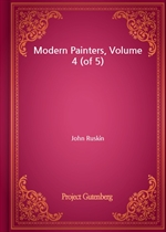 Modern Painters, Volume 4 (of 5)