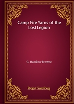 Camp Fire Yarns of the Lost Legion