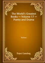 The World's Greatest Books - Volume 17 - Poetry and Drama