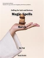 Magic Spells : March