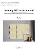 Memory Utilization Method