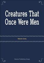 〈러시아 문학 전집〉 Creatures That Once Were Men