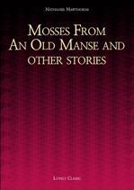 〈나다니엘 호손 작품집〉 Mosses From An Old Manse and other stories