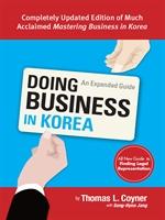 도서 이미지 - Doing Business in Korea: An Expanded Guide