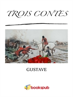 도서 이미지 - 세 가지 이야기 (Trois contes by Gustave Flaubert)
