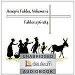 도서 이미지 - [오디오북] Aesop's Fables, Volume 12 (Fables 276-284)