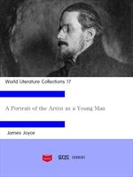도서 이미지 - World Literature Collections 17: A Portrait of the Artist as a Young Man