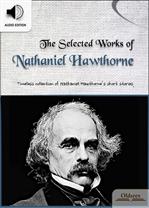 도서 이미지 - The Selected Works of Nathaniel Hawthorne (나타니엘 호손 작품집 + 오디오)