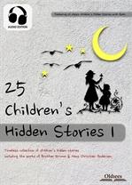도서 이미지 - 25 Children's Hidden Stories 1 (동화 작품집 + 오디오)