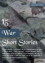 도서 이미지 - 15 War Short Stories (전쟁 단편소설집)
