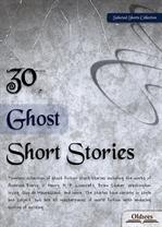 도서 이미지 - 30 Ghost Short Stories (유령 단편소설집)