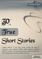 도서 이미지 - 30 True Short Stories (실화 단편소설집)