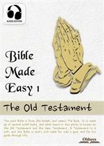 도서 이미지 - Bible Made Easy 1: The Old Testament (구약 성경 + 오디오)
