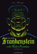 도서 이미지 - 원작 그대로 읽는 프랑켄슈타인(Frankenstein, or the Modern Prometheus)