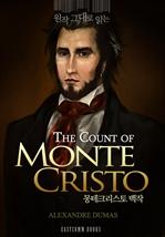 도서 이미지 - 원작 그대로 읽는 몽테크리스토 백작(The Count of Monte Cristo)