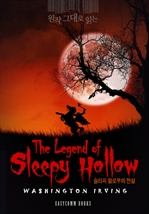 도서 이미지 - 원작 그대로 읽는 슬리피 할로우의 전설(The Legend of Sleepy Hollow)