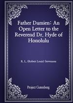 도서 이미지 - Father Damien: An Open Letter to the Reverend Dr. Hyde of Honolulu