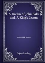 도서 이미지 - A Dream of John Ball; and, A King's Lesson