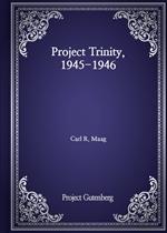 도서 이미지 - Project Trinity, 1945-1946