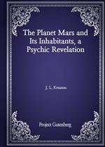 도서 이미지 - The Planet Mars and Its Inhabitants, a Psychic Revelation