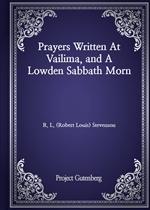 도서 이미지 - Prayers Written At Vailima, and A Lowden Sabbath Morn