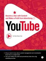 도서 이미지 - YouTube : How to Become a Star with Content and Make a Profit from Advertising
