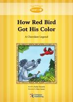 도서 이미지 - How the Red Bird Got His Color