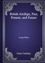 도서 이미지 - British Airships, Past, Present, and Future