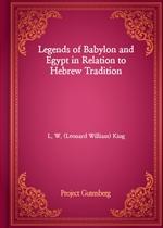 도서 이미지 - Legends of Babylon and Egypt in Relation to Hebrew Tradition