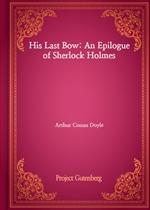 도서 이미지 - His Last Bow: An Epilogue of Sherlock Holmes